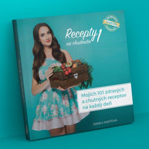 Kniha: Recepty na chudnutie 1 - 101 zdravých a chutných receptov na každý deň
